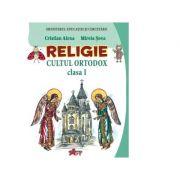 Religie. Cultul ortodox. Manual pentru clasa I - Cristian Alexa, Mirela Sova imagine librariadelfin.ro