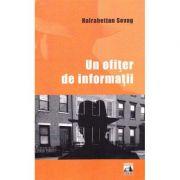Un ofiter de informatii - Hairabetian Sevag imagine librariadelfin.ro
