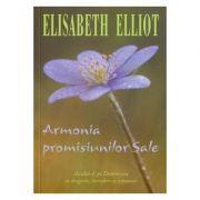 Armonia promisiunilor Sale - Elisabeth Elliot imagine librariadelfin.ro