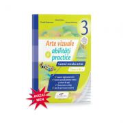 Arte vizuale si abilitati practice, caietul micului artist pentru clasa a III-a - Mirela Flonta imagine librariadelfin.ro