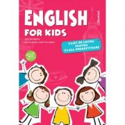 English for Kids. Caiet de lucru pentru clasa pregatitoare - Cristina Mircea imagine librariadelfin.ro