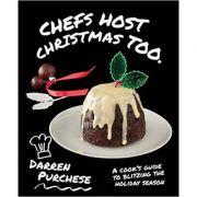 Chefs Host Christmas Too - Darren Purchese imagine libraria delfin 2021