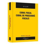 Codul fiscal. Codul de procedura fiscala. Actualizat 1 februarie 2021 imagine librariadelfin.ro