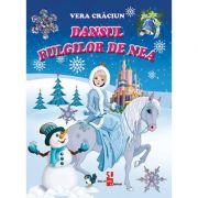 Dansul fulgilor de nea - Vera Craciun imagine librariadelfin.ro