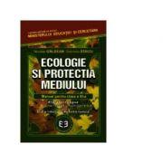 Ecologie si protectia mediului. Manual pentru clasa a XI-a - Gabriela Staicu, Nicolae Galdean imagine librariadelfin.ro