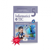 Informatica si TIC, manual pentru clasa a V-a. Contine si editia digitala - Doru Anastasiu Popescu imagine librariadelfin.ro