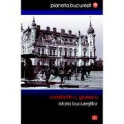 Istoria Bucurestilor (Giurescu) - Constantin C. Giurescu imagine libraria delfin 2021