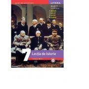 Lectia de Istorie. Clasa a Vll-a - Maria Mariana Gheorghe, Irina Ema Savuta imagine librariadelfin.ro