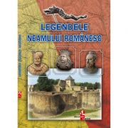 Legendele neamului romanesc imagine librariadelfin.ro