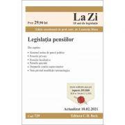 Legislatia pensiilor. Cod 729. Actualizat la 10. 02. 2021 - Coordonator Luminita Dima imagine librariadelfin.ro