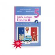 Limba Franceza, limba moderna 2, manual pentru clasa a V-a. Contine editia digitala - Ion Farcasanu, Angela-Gabriela Lapadatu imagine librariadelfin.ro