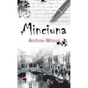 Minciuna - Andrew Wilson imagine libraria delfin 2021