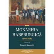 Monarhia Habsburgica (1848-1918). Volumul II. Popoarele Imperiului imagine libraria delfin 2021
