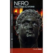 Nero. Fiul vitreg al istoriei - Claude Aziza imagine libraria delfin 2021