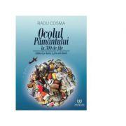 Ocolul pamantului in 300 de file. Calatorii pe harta si prin arta lumii - Radu Cosma imagine librariadelfin.ro
