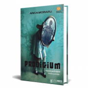 Prodigium - Anca Moraru imagine librariadelfin.ro