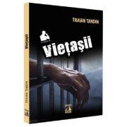 Vietasii - Traian Tandin imagine librariadelfin.ro