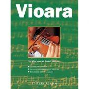 Vioara - ghid practic imagine librariadelfin.ro