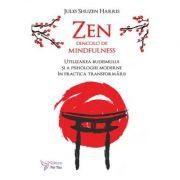 Zen dincolo de mindfulness - Jules Shuzen Harris imagine librariadelfin.ro