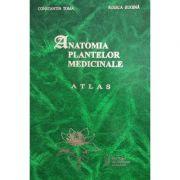 Anatomia plantelor medicinale. Atlas - Prof. dr. Constantin Toma, Dr. Rodica Rugina imagine librariadelfin.ro