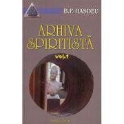 Arhiva spiritista, volumul I imagine libraria delfin 2021