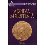 Arhiva spiritista. Volumul IV - Bogdan Petriceicu Hasdeu imagine libraria delfin 2021