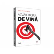 Azvarlitorul de vina - Mihai Adrian Hotca imagine librariadelfin.ro
