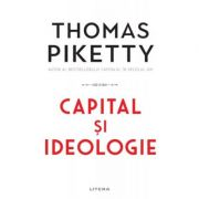 Capital si ideologie - Thomas Piketty imagine librariadelfin.ro