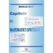 Capitole de matematici speciale - Nicolae Boja imagine libraria delfin 2021