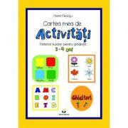 Cartea mea de activitati, 3-4 ani - Mara Neacsu imagine librariadelfin.ro
