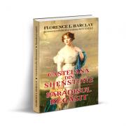 Castelana din Shenstone si paradisul regasit - Florence L. Barclay imagine libraria delfin 2021
