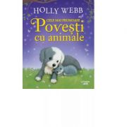 Cele mai frumoase povesti cu animale - Holly Webb imagine libraria delfin 2021