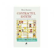 Contractul Estetic. Statutele Artei si ale Muncii Intelectuale in Modernitate - Henry Sussman imagine librariadelfin.ro