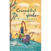 Crocodilul si girafa - o familie absolut obisnuita - Daniela Kulot imagine libraria delfin 2021
