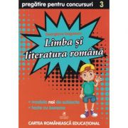Culegere de pregatire pentru concursuri scolare, Limba si literatura Romana, Clasa a III-a - Georgiana Gogoescu imagine librariadelfin.ro