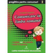 Culegere pregatire pentru concursuri. Comunicare in Limba Romana. Clasa a II-a - Georgiana Gogoescu imagine librariadelfin.ro