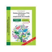 Deductibilatea TVA in cazul suspiciunii de frauda - Nicolae Mandoiu imagine librariadelfin.ro