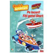 Disney. Jocuri si activitati. Mickey si pilotii de curse. Pe locuri! Fiti gata! Start! imagine libraria delfin 2021