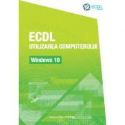 ECDL Utilizarea computerului. Windows 10 imagine libraria delfin 2021