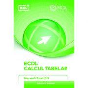 ECDL. Calcul Tabelar. Microsoft Excel 2019 imagine libraria delfin 2021