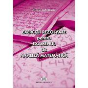 Exercitii rezolvate pentru examenul de analiza matematica - Cristian Lazureanu imagine libraria delfin 2021