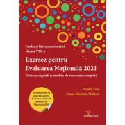 Exersez pentru Evaluarea Nationala 2021. Teste cu sugestii si modele de rezolvare completa - Ileana Gae, Anca Nicoleta Simion imagine librariadelfin.ro