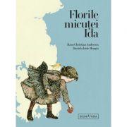 Florile micutei Ida - Hans Christian Andersen imagine libraria delfin 2021
