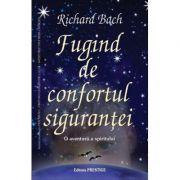 Fugind de confortul sigurantei - Richard Bach imagine libraria delfin 2021