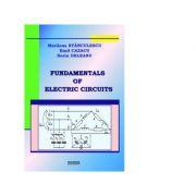Fundamentals of electric circuits - Emil Cazacu, Marilena Stanculescu, Sorin Deleanu imagine librariadelfin.ro