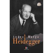 Heidegger - Andrei Marga imagine librariadelfin.ro