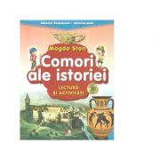 Istoria Romaniei, Istoria mea. Comori ale istoriei. Lectura si activitati - Magda Stan imagine libraria delfin 2021