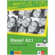 Klasse! A2. 1, Kursbuch mit Audios und Videos. Deutsch fur Jugendliche - Sarah Fleer, Ute Koithan, Tanja Mayr-Sieber, Bettina Schwieger imagine librariadelfin.ro