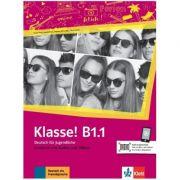 Klasse! B1. 1, Kursbuch mit Audios und Videos. Deutsch fur Jugendliche - Sarah Fleer, Ute Koithan, Tanja Mayr-Sieber, Bettina Schwieger imagine librariadelfin.ro