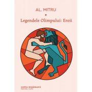 Legendele Olimpului. Eroii - Alexandru Mitru imagine libraria delfin 2021